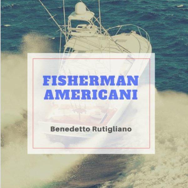 Copertina del Libro Fisherman Americani
